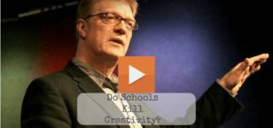 Sir Ken Robinson TED Talk About The Current State Of School Systems   Do Schools Kill Creativity?