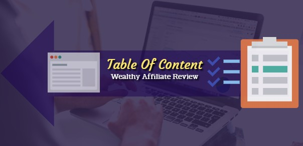 Wealthy Affiliate Review Table Of Content