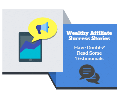 The Wealthy Affiliate Success Stories